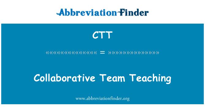 CTT: Collaborative Team Teaching