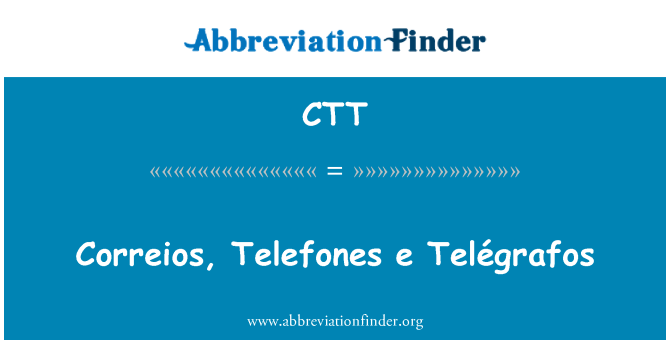 CTT: Correios, Telefones e Telégrafos
