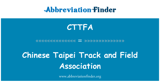 CTTFA: Chinese Taipei Track and Field Association