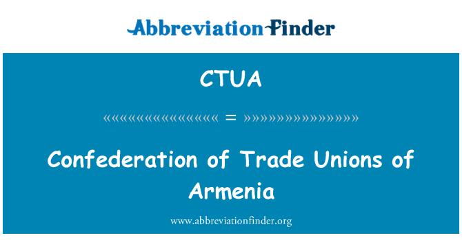 CTUA: Confederation of Trade Unions of Armenia
