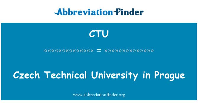 CTU: Czech Technical University in Prague