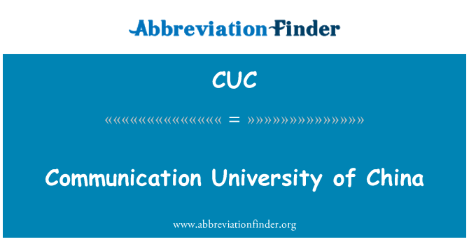CUC: Communication University of China
