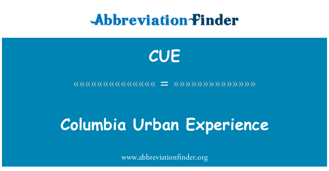 CUE: Columbia Urban Experience