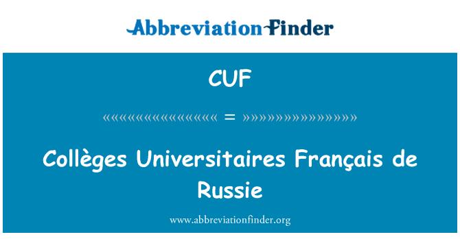 CUF: Collèges Universitaires Français de Russie