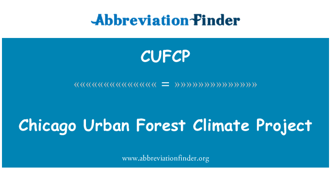 CUFCP: Chicago Urban Forest Climate Project