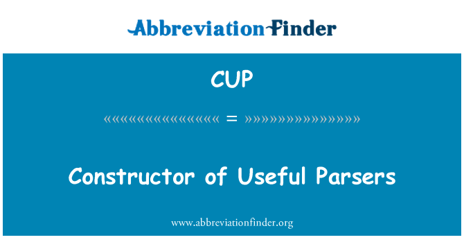 CUP: Constructor of Useful Parsers