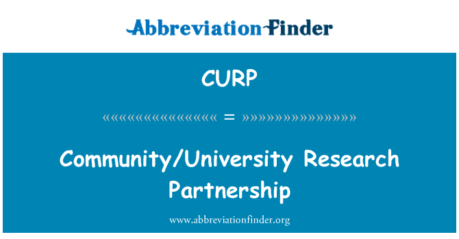CURP: Community/University Research Partnership
