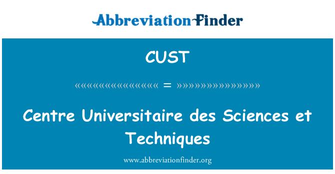 CUST: Merkezi universitaire des Sciences et teknikleri
