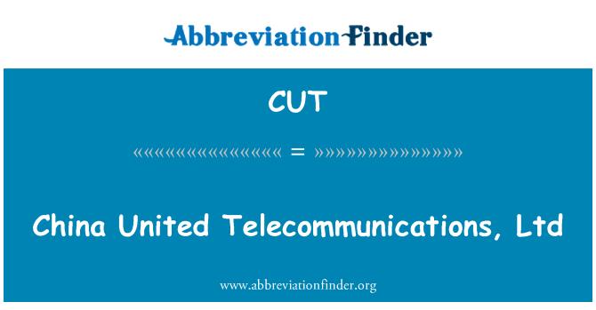 CUT: China United Telecommunications, Ltd