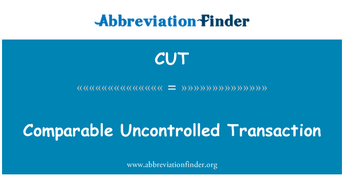 CUT: Comparable Uncontrolled Transaction