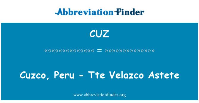CUZ: Cuzco, Peru - Tte Velazco Astete