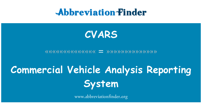 CVARS: Commercial Vehicle Analysis Reporting System