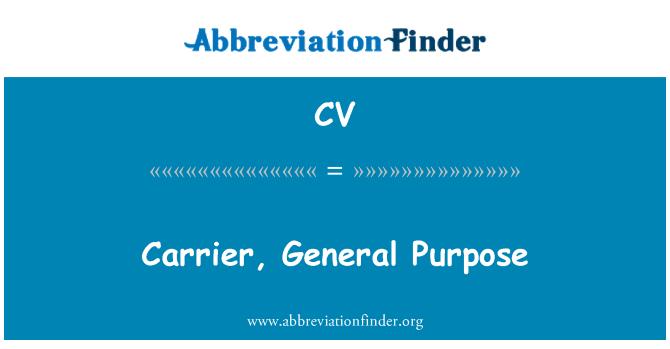 CV: Carrier, General Purpose