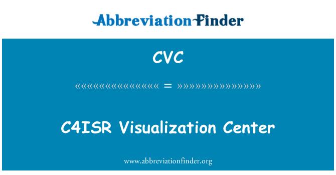 CVC: C4ISR Visualization Center