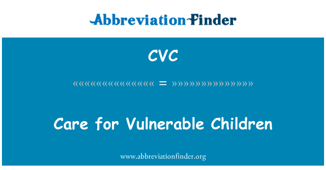 CVC: Care for Vulnerable Children