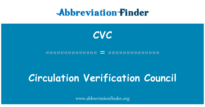 CVC: Circulation Verification Council