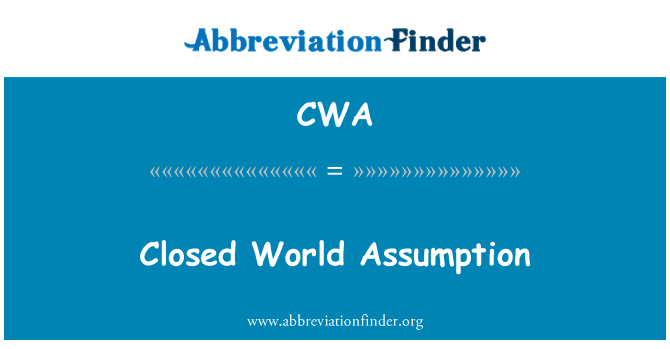 CWA: Closed World Assumption