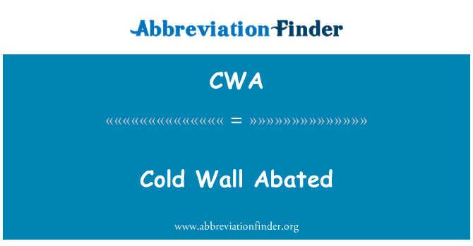 CWA: Cold Wall Abated