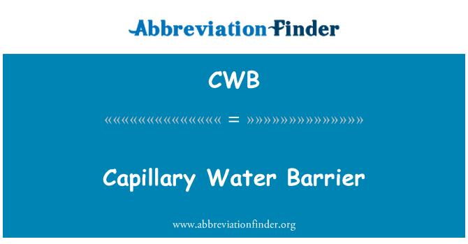 CWB: Capillary Water Barrier