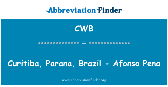 CWB: Curitiba, Parana, Brazil - Afonso Pena