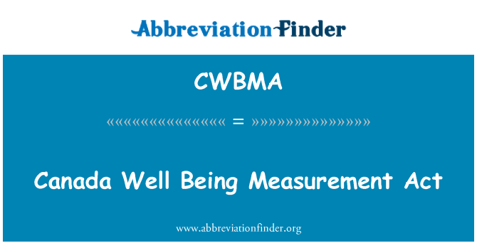 CWBMA: Canada Well Being Measurement Act
