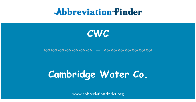 CWC: Cambridge Water Co.