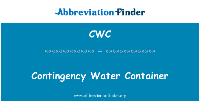 CWC: Contingency Water Container