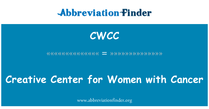 CWCC: Creative Center for Women with Cancer