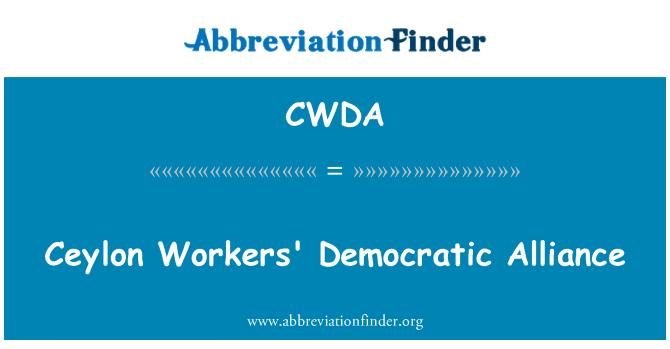 CWDA: Ceylon Workers' Democratic Alliance