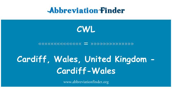 CWL: Cardiff, Wales, United Kingdom - Cardiff-Wales