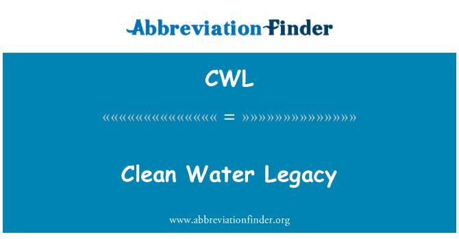 CWL: Clean Water Legacy