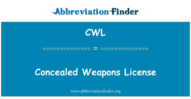 CWL: Concealed Weapons License