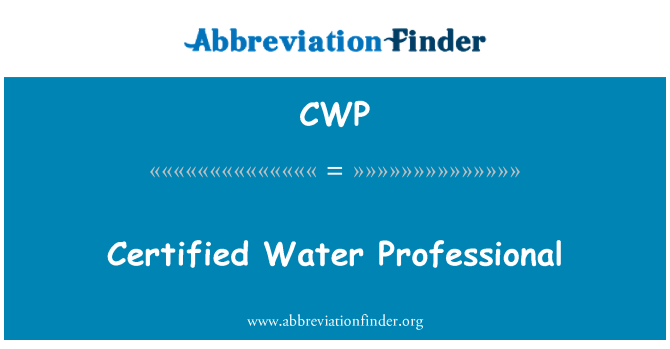 CWP: Certified Water Professional