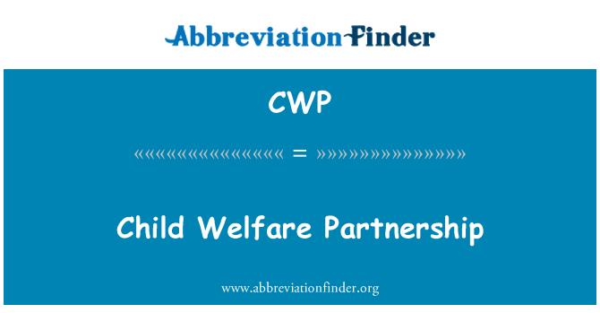 CWP: Child Welfare Partnership