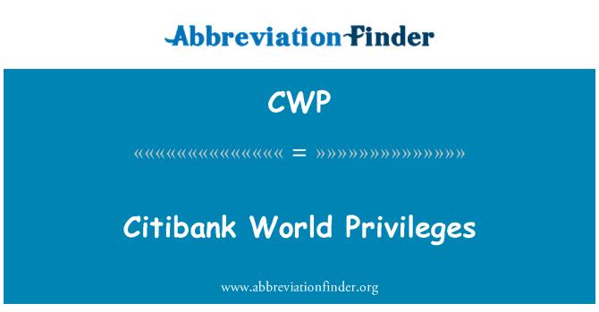 CWP: Citibank World Privileges