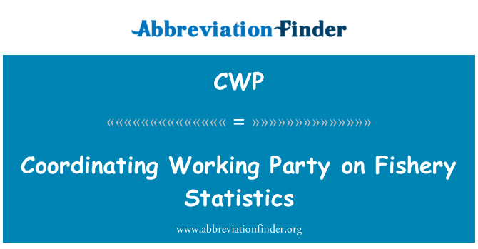 CWP: Coordinating Working Party on Fishery Statistics