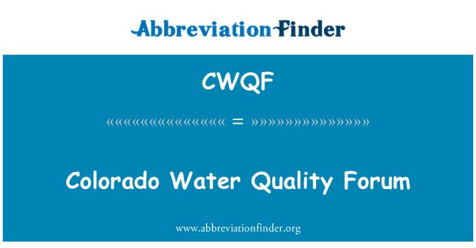 CWQF: Colorado Water Quality Forum
