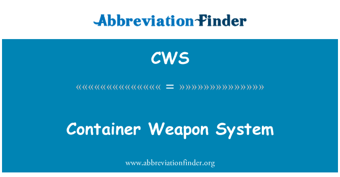 CWS: Container Weapon System