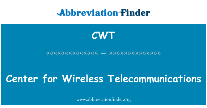 CWT: Center for Wireless Telecommunications