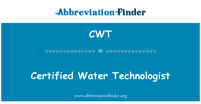 CWT: Certified Water Technologist