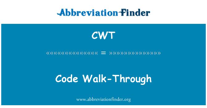 CWT: Code Walk-Through