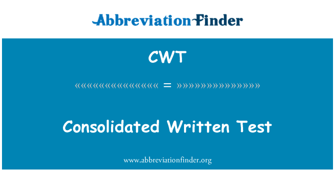 CWT: Consolidated Written Test