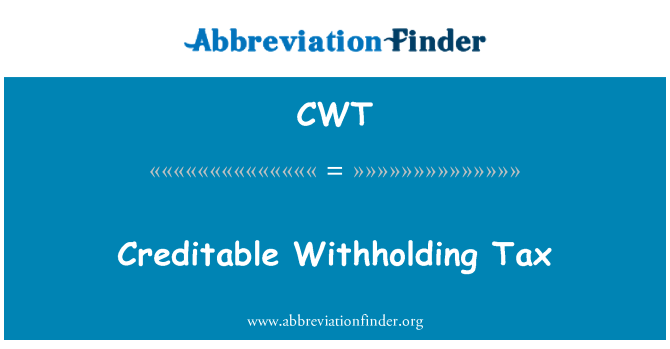 CWT: Creditable Withholding Tax