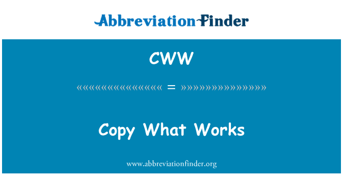CWW: Copy What Works
