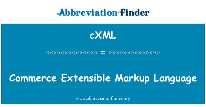 cXML: Commerce Extensible Markup Language