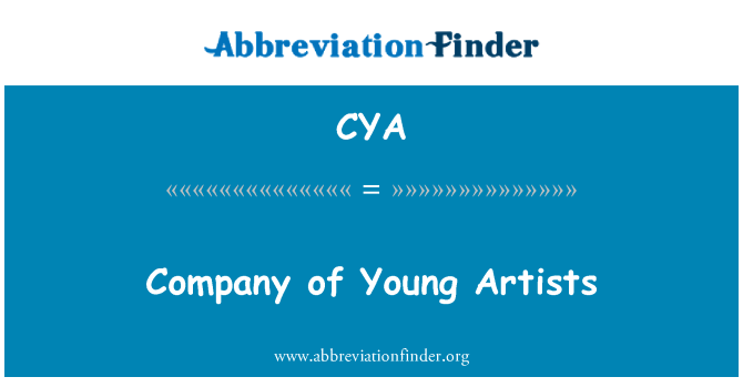 CYA: Company of Young Artists