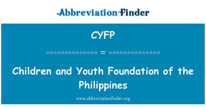 CYFP: Children and Youth Foundation of the Philippines