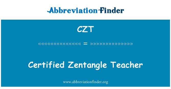CZT: Certified Zentangle Teacher