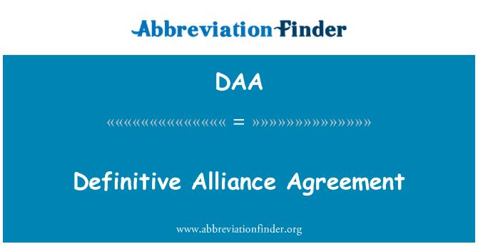 DAA: Definitive Alliance Agreement
