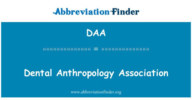 DAA: Dental Anthropology Association
